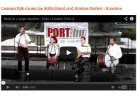 Watch folk music videos on koboz.hu! Csango folk music by Sültü Band and András Benkő, Budapest, Hungary